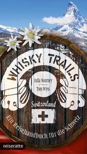 Whisky Trails Schweiz
