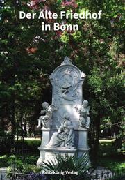 Der Alte Friedhof in Bonn