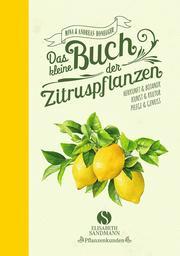 Das kleine Buch der Zitruspflanzen