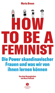 How To Be A Feminist