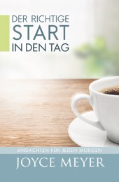 Der richtige Start in den Tag
