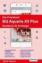 Das Praxisbuch BQ Aquaris X5 Plus