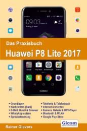 Das Praxisbuch Huawei P8 Lite 2017
