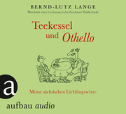 Teekessel und Othello