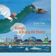 Komm, ich zeig dir Mainz