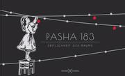 Pasha 183. Zeitlichkeit des Raums