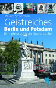 Geistreiches Berlin und Potsdam