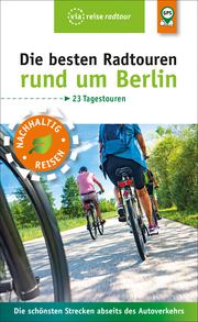 Die besten Radtouren rund um Berlin - Cover