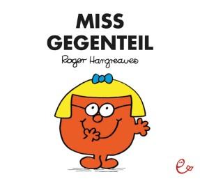 Miss Gegenteil