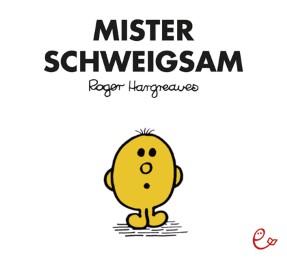 Mister Schweigsam