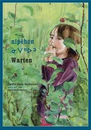 nipêhon/Warten