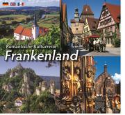 Romantische Kulturreise Frankenland