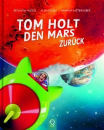 Tom holt den Mars zurück