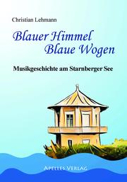 Blauer Himmel Blaue Wogen