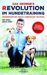 Zak George's Revolution im Hundetraining