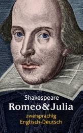 Romeo und Julia. Shakespeare. Zweisprachig: Englisch-Deutsch