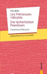 Les Précieuses ridicules / Die lächerlichen Preziösen: Zweisprachig Französisch / Deutsch