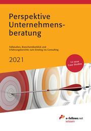 Perspektive Unternehmensberatung 2021