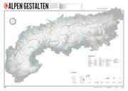 Alpen Gestalten - 140 x 100 cm