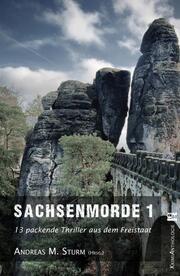 Sachsenmorde 1