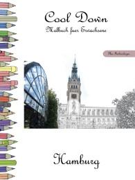 Cool Down - Malbuch für Erwachsene: Hamburg [Plus Farbvorlage]