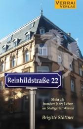 Reinhildstraße 22 - Mehr als hundert Jahre Leben im Stuttgarter Westen