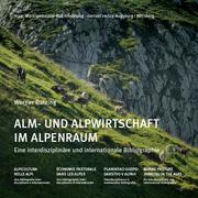 Alm- und Alpwirtschaft im Alpenraum