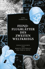 Feindflugblätter des Zweiten Weltkriegs - Cover