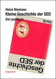 Kleine Geschichte der SED - Cover