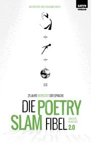 Die Poetry Slam-Fibel 2.0