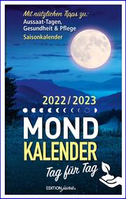 Mondkalender Tag für Tag 2021/2022
