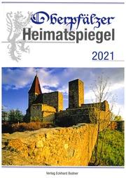 Oberpfälzer Heimatspiegel 2021