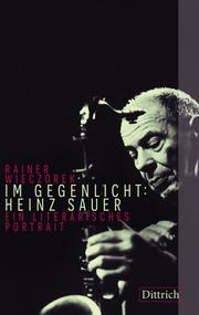 Im Gegenlicht: Heinz Sauer