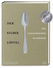 Der Silberlöffel - Die italienischen Klassiker