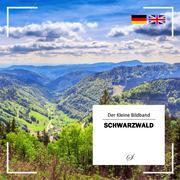 Der Kleine Bildband: Der Schwarzwald