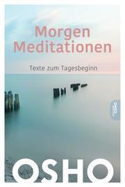 Morgen Meditationen