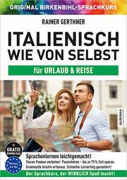 Italienisch wie von selbst für Urlaub & Reise (ORIGINAL BIRKENBIHL)