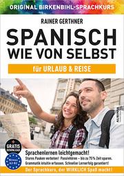 Spanisch wie von selbst für Urlaub & Reise (ORIGINAL BIRKENBIHL)