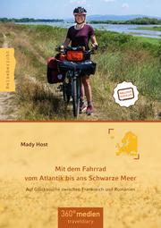 Mit dem Fahrrad vom Atlantik bis ans Schwarze Meer
