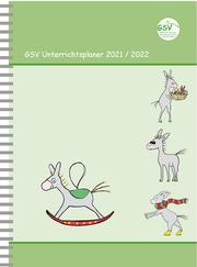 GSV Unterrichtsplaner Lehrerkalender für Grundschullehrer (DIN A5) 2021/2022