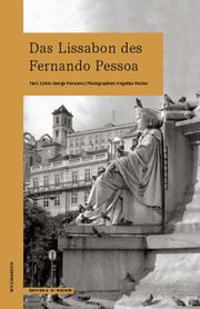 Das Lissabon des Fernando Pessoa