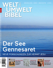 Welt und Umwelt der Bibel / Der See Gennesaret