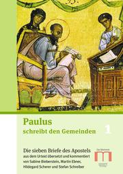 Paulus schreibt den Gemeinden