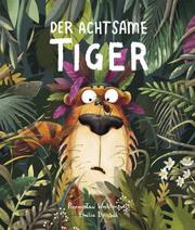Der achtsame Tiger - Cover