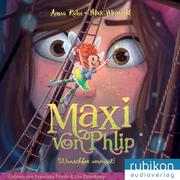 Maxi von Phlip - Wunschfee vermisst!