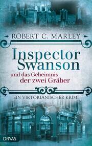 Inspector Swanson und das Geheimnis der zwei Gräber