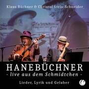 Hanebüchner live aus dem Schmidtchen