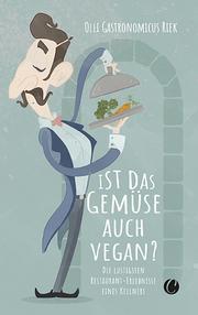 Ist das Gemüse auch vegan? - Cover