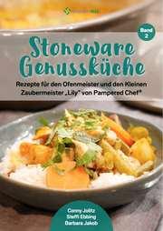 Stoneware Genussküche 2 - Rezepte für den Ofenmeister und den Kleinen Zaubermeister 'Lily' von Pampered Chef