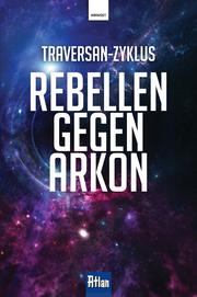 Rebellen gegen Arkon